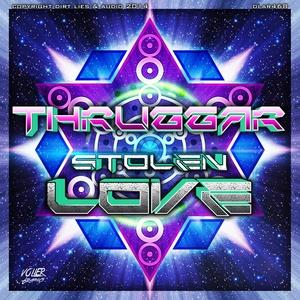 THRUGGAR - Stolen Love
