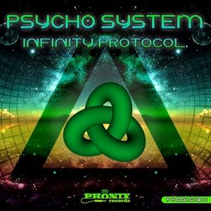 PSYCHO SYSTEM - Infinity Protocol
