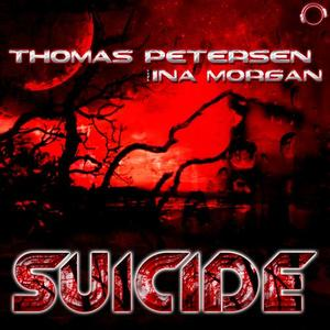 THOMAS PETERSEN feat INA MORGAN - Suicide