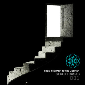 CASAS, Sargio - From The Dark To The Light EP