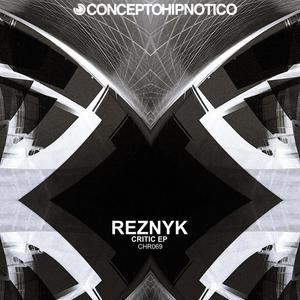REZNYK - Critic EP