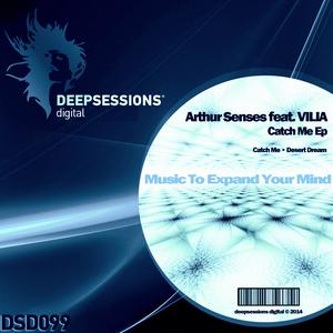 SENSES, Arthur feat VILIA - Catch Me EP