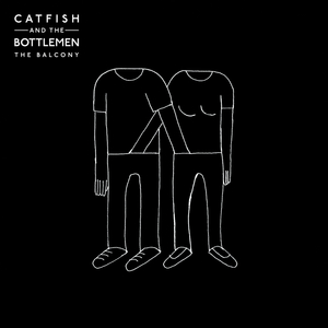 CATFISH & THE BOTTLEMEN - The Balcony (Explicit)