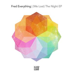 FRED EVERYTHING - (We Lost) The Night EP