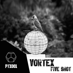 FIVE SHOT - Vortex