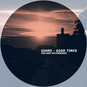 GIANO - Good Times