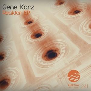 KARZ, Gene - Reaktor EP