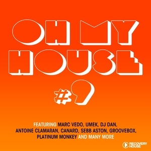 VARIOUS - Oh My House #9
