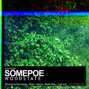 SOMEPOE - Woodstate