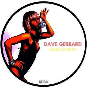 GERRARD, Dave - Your Love
