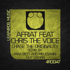 AFRIAT feat CHRIS THE VOICE - Chase The Originality