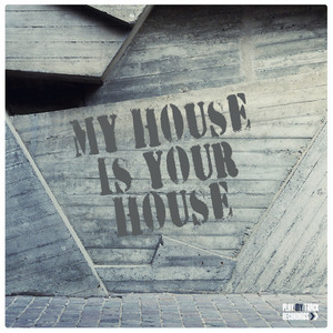 VARIOUS - My House Is Your House