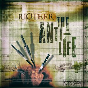 RIOTEER - The Anti-Life
