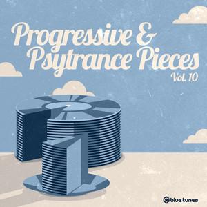 VARIOUS - Progressive & Psy Trance Pieces Vol 10