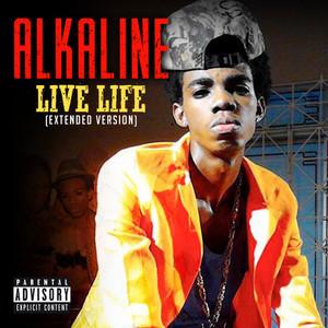 ALKALINE - Live Life