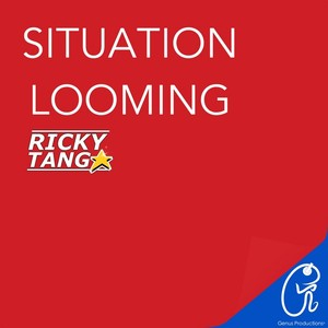 TANG, Ricky - Situation Looming