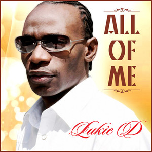 LUKIE D - All Of Me