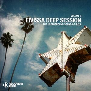 VARIOUS - Eivissa Deep Session Vol 3