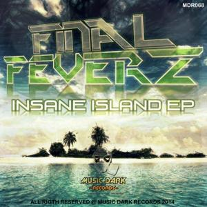 FINAL FEVERZ - Insane Island EP