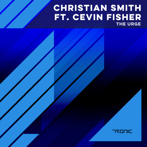 SMITH, Christian feat CEVIN FISHER - The Urge