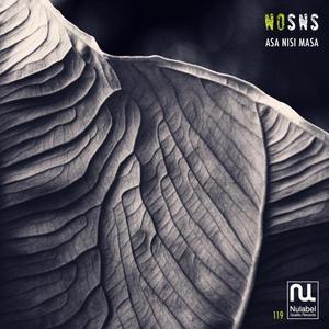 NOSNS - Asa Nisi Masa EP