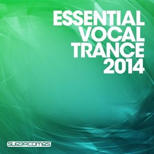 VARIOUS - Essential Vocal Trance 2014
