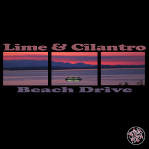 LIME & CILANTRO - Beach Drive