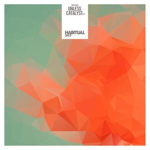 UNLESS - Catalyst EP