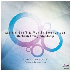 GRAFF, Martin/MARTIN SOUNDRIVER - Mechanic Love