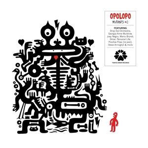OPOLOPO - Mutants Vol 2