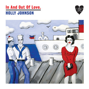 HOLLY JOHNSON - In And Out Of Love
