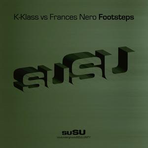 K KLASS feat FRANCES NERO - Footsteps (remixes)