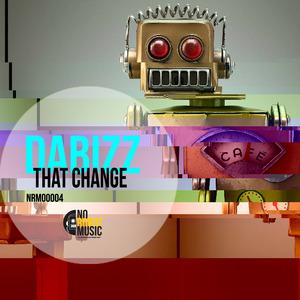 DABIZZ - That Change