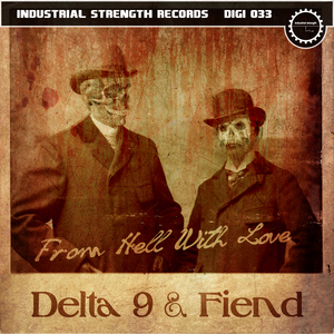DELTA 9/FIEND - From Hell With Love