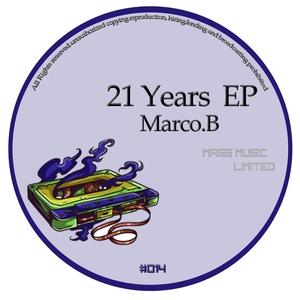 MARCO B - 21 Years EP