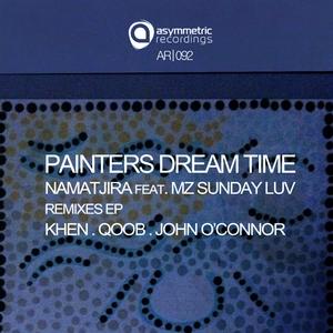 NAMATJIRA feat MZ SUNDAY LUV - Painters Dream Time (remixes)