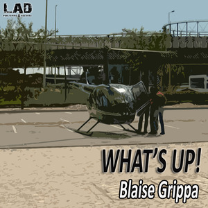 BLAISE GRIPPA - What's Up