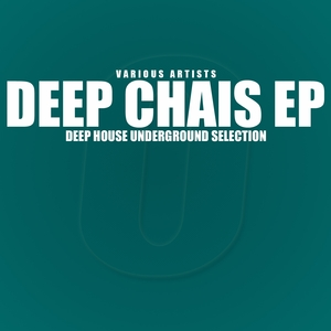 JACK, Whinny/BROS TODS/WHITE ONESTY/ONE WHELL/DEEP PHENOMENAL - Deep Chais (Deep House Underground Selection)