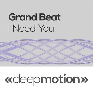 GRAND BEAT - I Need You