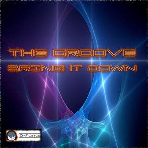 GROOVE, The - Bring It Down