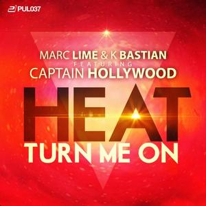 LIME, Marc & K BASTIAN feat CAPTAIN HOLLYWOOD - Heat (Turn Me On)