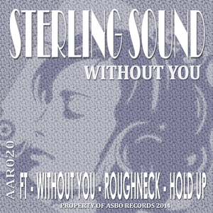 STERLING SOUND - With Out You