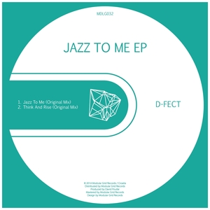 D-FECT - Jazz To Me