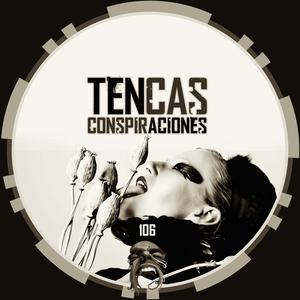 TENCAS - Conspiraciones