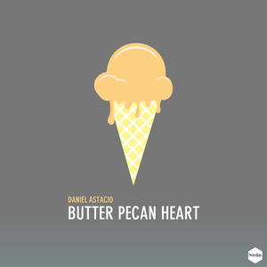 ASTACIO, Daniel - Butter Pecan Heart