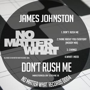 JOHNSTON, James - Don't Rush Me