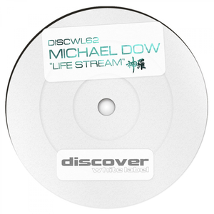 DOW, Michael - Life Stream