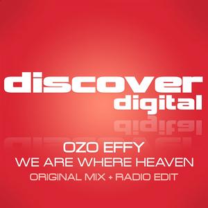 OZO EFFY - We Are Where Heaven