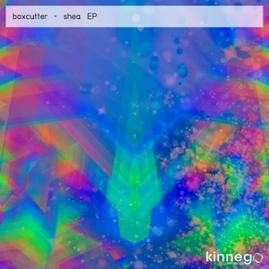 BOXCUTTER - Shea EP