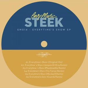 STEEK - Everytime's Show EP